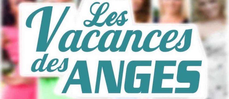 #LesVacancesdesAnges: La destination de la saison 3 dévoilée!